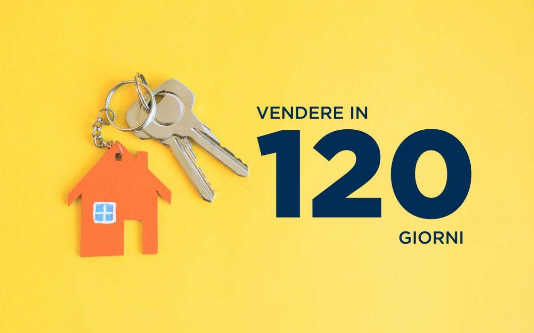 Vendere casa in 120 giorni